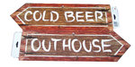 « cold beer » and « outhouse » signs