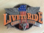 """Live to Ride"" colors belt buckle"